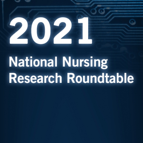2021 National Nursing Research Roundtable